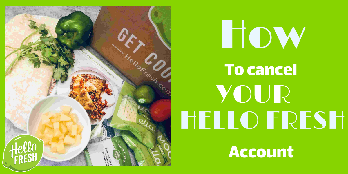 The Basic Principles Of Cancel Hello Fresh